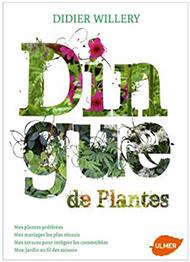 Dingue de plantes par Didier Willery