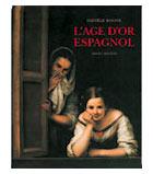 L'âge d'or espagnol. Editions Ides et Calendes, 1993