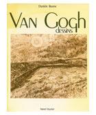 Les dessins de Van Gogh. Editions Veyrier, 1980