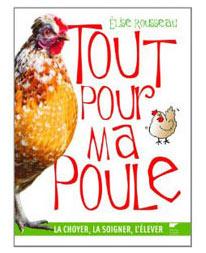 Tout pour ma poule, Delachaux & Niestlé